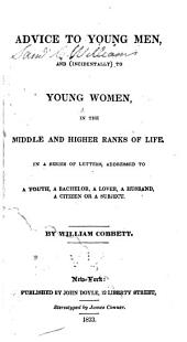 Advice to young men, and (incidentally) to young women