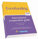The Eurofunding Guide 2009 Eu Funding for International Co-operation, Subsidies and European funds