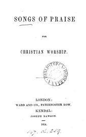 Songs of praise for Christian worship