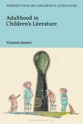 Adulthood In Children S Literature Book PDF