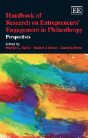 Handbook of Research on Entrepreneurs� Engagement in Philanthropy