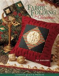 Simple Fabric Folding For Christmas Book PDF