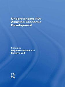 Understanding FDI Assisted Economic Development PDF