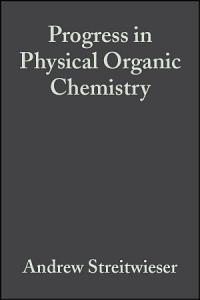 Progress in Physical Organic Chemistry PDF