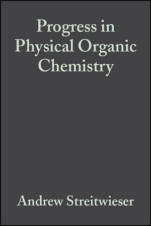 Progress in Physical Organic Chemistry PDF