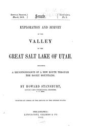Exploration and survey of the valley of the Great Salt Lake of Utah, including a reconnoissance of a new route through the Rocky Mountains: Volume 2