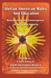 African American Males and Education: Researching the Convergence of Race and Identity