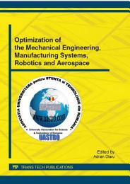 Optimization of the Mechanical Engineering, Manufacturing Systems, Robotics and Aerospace