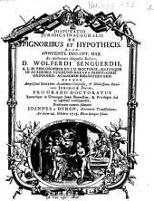 Disputatio juridica inauguralis de pignoribus et hypothecis ...