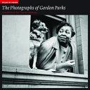 The Photographs of Gordon Parks PDF