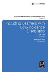 Including Learners With Low Incidence Disabilities Book PDF