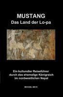 Mustang   Das Land der Lo pa PDF