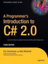 A Programmer's Introduction to C# 2.0: Edition 3