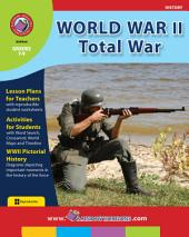 World War II: Total War Gr. 7-9