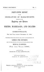 Annual Report on the Vital Statistics of Massachusetts: Births, Marriages, Divorces and Deaths..., Volume 45