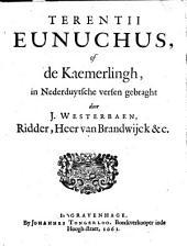 Eunuchus, of De kaemerling: Volume 1
