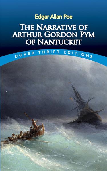 Download The Narrative of Arthur Gordon Pym of Nantucket Book