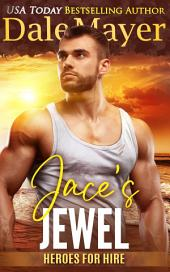 Jace's Jewel: A SEALs of Honor World Novel