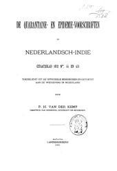 De quarantaine- en epidemievoorschriften in Nederlandsch-Indië (Staatsblad 1892 nos. 44 en 45): toegelicht uit de officieele bescheiden en getoetst aan de wetgeving in Nederland