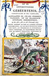Bij de ontzettende gebeurtenis, voorgevallen in ons vaderland, aangaande de zware stormen, vloeden, en de daardoor ontstane dijkbreuken, op den 3den, 4den en 5den februarij 1825 ... [etc.]
