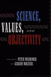 Science, Values, and Objectivity