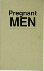 Pregnant Men: Practice, Theory, and the Law