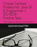 Oracle Certified Professional Java Se 8 Programmer II 1z0 809 Practice Tests PDF