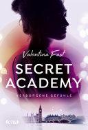 Secret Academy   Verborgene Gef  hle  Band 1