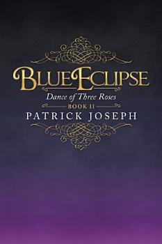 Blue Eclipse Book Ii PDF