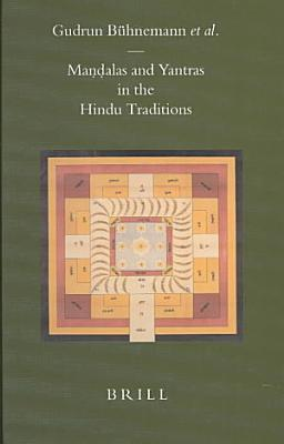 Ma  n  dalas and Yantras in the Hindu Traditions