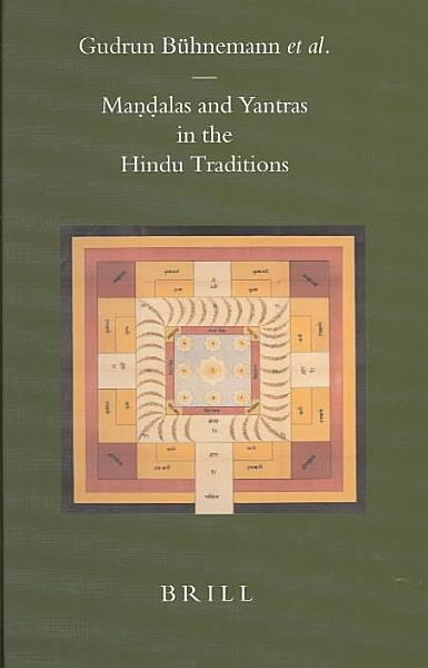 Ma  n  dalas and Yantras in the Hindu Traditions PDF