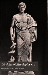 Disciples of Æsculapius: Volume 2