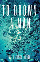 To Drown A Man Book PDF