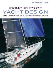 Principles of Yacht Design: Edition 4