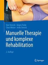 Manuelle Therapie und komplexe Rehabilitation: Ausgabe 2
