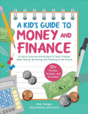 A Kid s Guide to Money and Finance Book