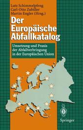 Der Europäische Abfallkatalog: Umsetzung und Praxis der Abfallverbringung in der Europäischen Union