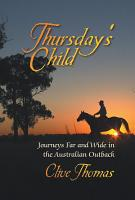 Thursday s Child   Journeys Far and Wide in the Australian Outback PDF