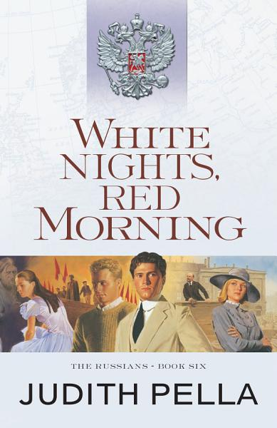 Download White Nights  Red Morning  The Russians Book  6  Book
