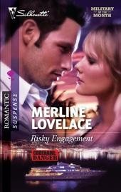 Risky Engagement