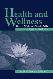Health and Wellness Journal: Edition 3