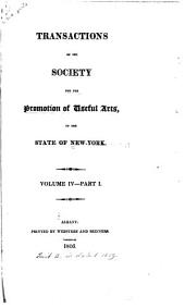 Transactions of the Society for the Promotion of Useful Arts, in the State of New-York: Volume 4