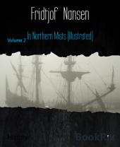 In Northern Mists (Illustrated): Volume 2