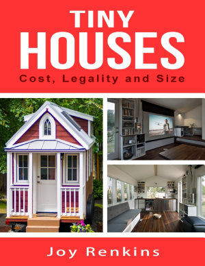 Tiny Houses  Cost  Legality and Size