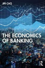 The Economics of Banking