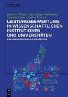Leistungsbewertung in wissenschaftlichen Institutionen und Universit  ten PDF