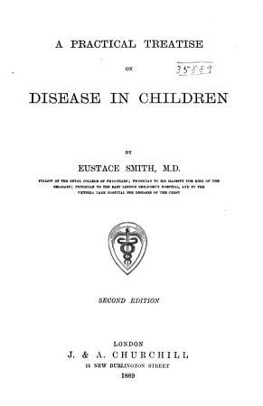 A Practical Treatise on Disease in Children PDF