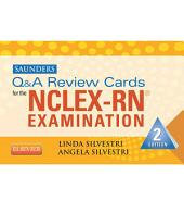 Saunders Q & A Review Cards for the NCLEX-RN® Exam - E-Book: Edition 2