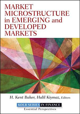 Market Microstructure in Emerging and Developed Markets PDF