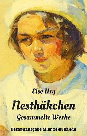 Nesth  kchen   Gesammelte Werke PDF